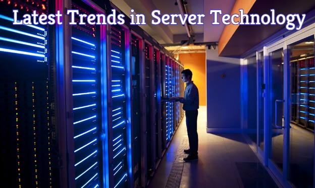 Latest trends in Server Technology